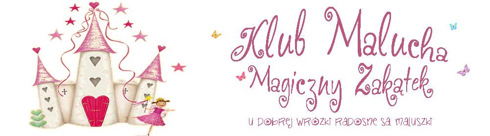 Klub Malucha Magiczny Zakątek