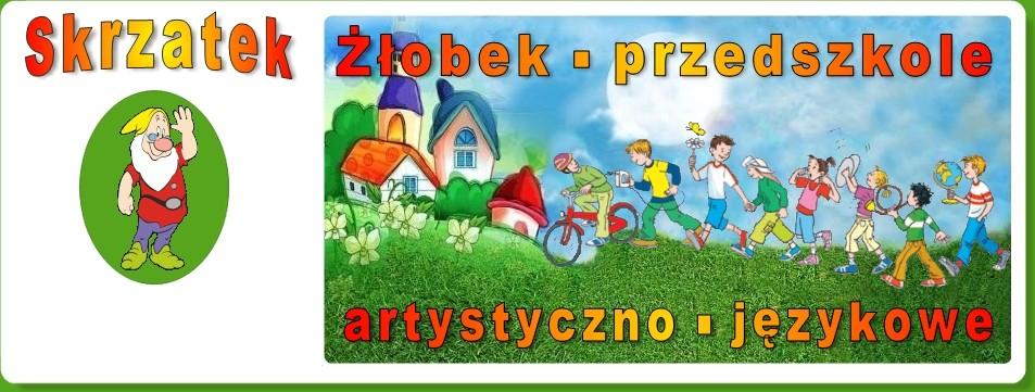 Skrzatek - Przedszkole - Żłobek - Klub Dziecka
