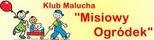 "Klub Malucha ""Misiowy Ogródek"""