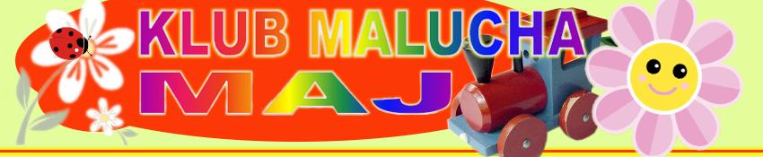 Klub Malucha MAj